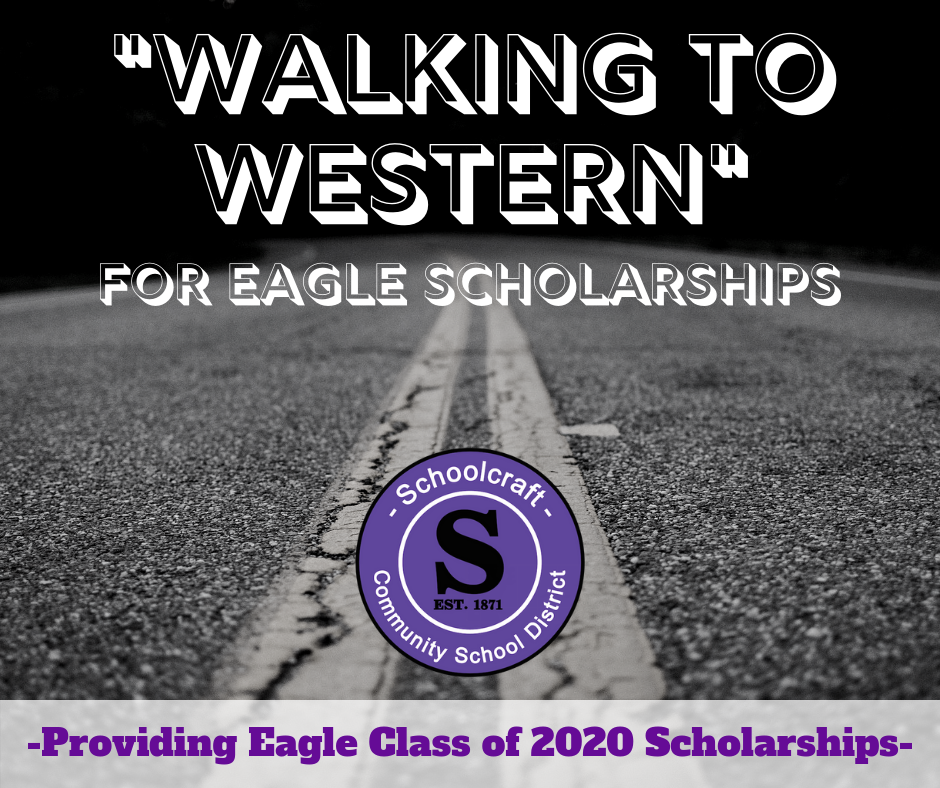 """Walking To Western"" for Eagle Scholarships"