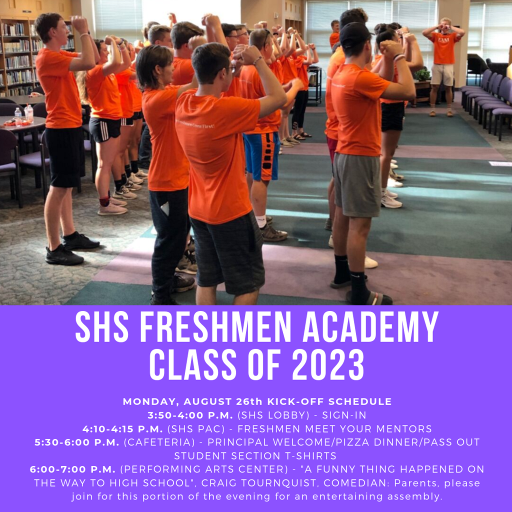 We welcome the Class of 2023 to SHS on August 26th for our Freshmen Academy.
