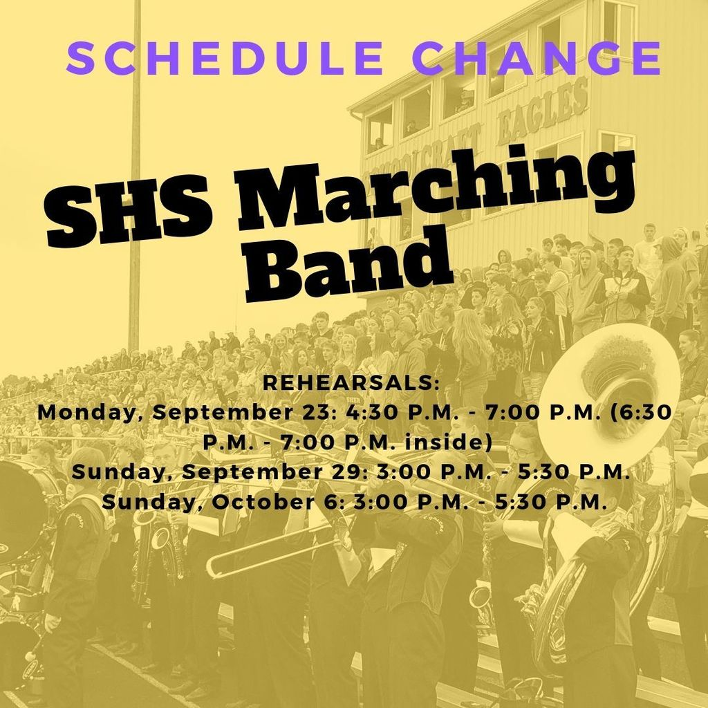 SHS Marching Band Schedule Changes