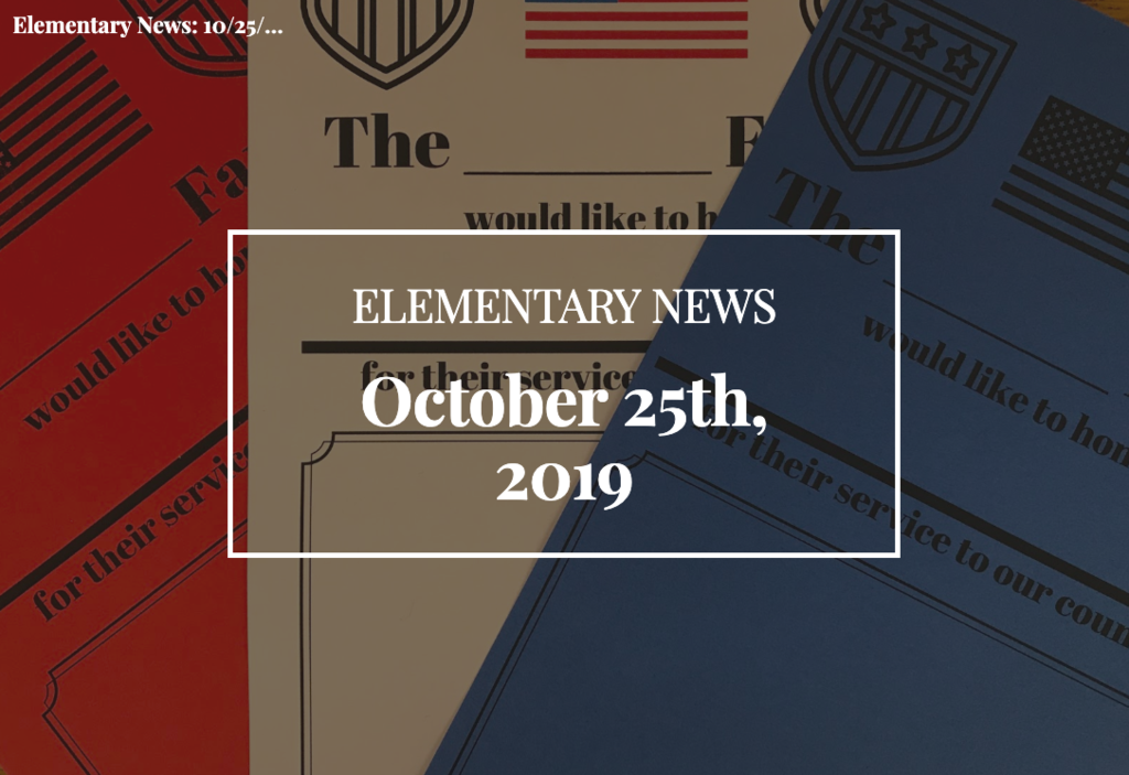 Elementary News - Oct 25th, 2019